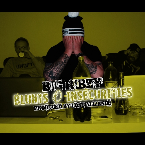 Big Ribzy - Blunts & Insecurities - front500